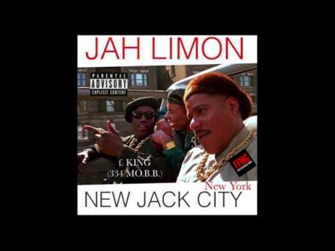 Jah Limon ft. KING (334 MO.B.B.). - New Jack City (New York)