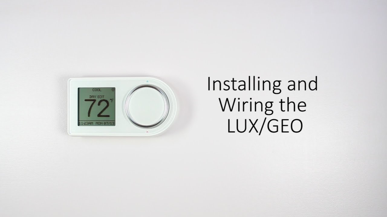 small resolution of installing and wiring the lux geo youtube geo thermostat wiring diagram