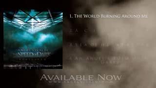 ANGEL VIVALDI // The World Burning Around Me (2016)