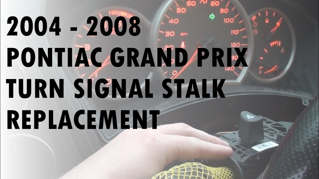 small resolution of 2008 grand prix turn signal stalk replacement