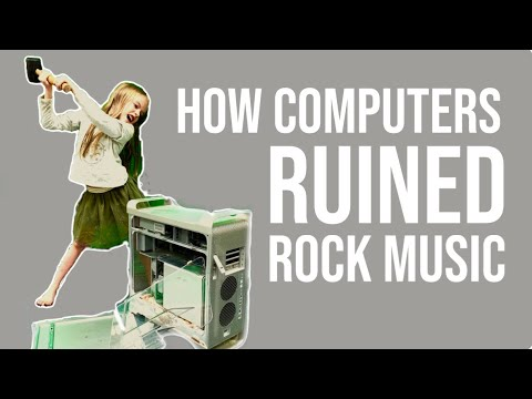 How Computers Ruined Rock