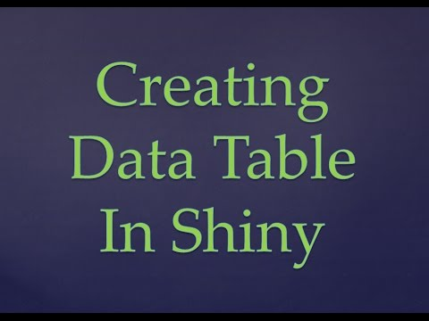 R Programming Tutorial | Creating Data Tables in Shiny | How to make shiny  apps