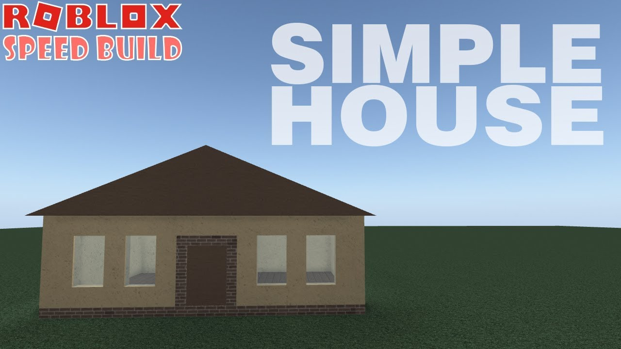 Roblox Speed Build: SIMPLE House