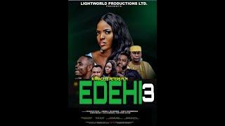 EDEHI PART3 NOLLYWOOD MOVIES 2019