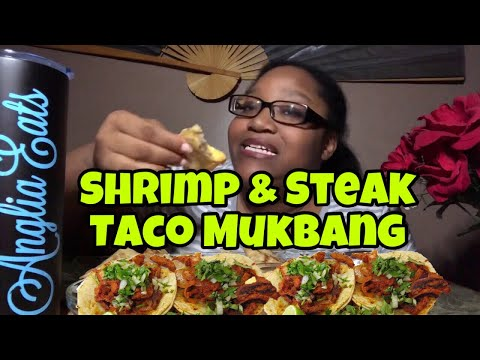 Street Taco Mukbang | Shrimp & Steak Taco Mukbang