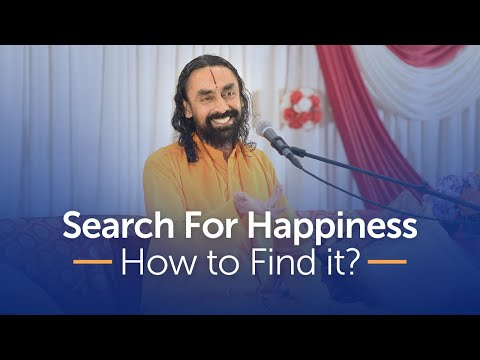 The Search For Happiness - Why we all Want Happiness and How to Find it? | Swami Mukundananda