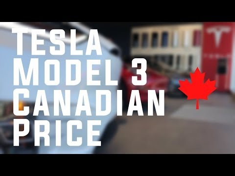 Tesla Model 3 - Canadian Price 1st Production