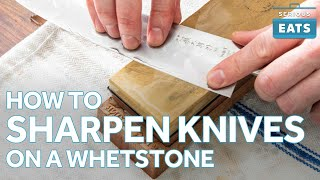 How to Sharpen a Knife on a Whetstone