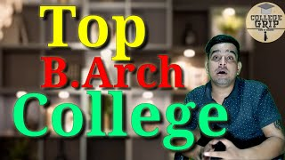 Top B.Arch College In India||Top 10 B.Arch College In India 2020 || Best College Of Architecture||