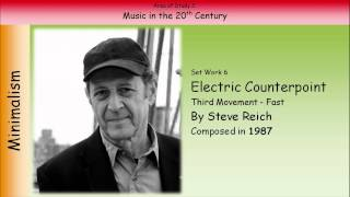 6. Electric Counterpoint (Third Movement - Fast) - Reich (GCSE Music Edexcel)