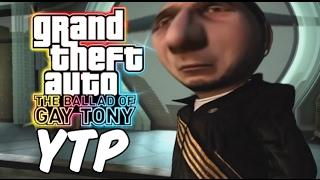 The Ballad of Gay Tony - Yusuf Amir [YTP]