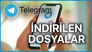 Telegram'da indirilen dosyalar nereye gidiyor? Resimi