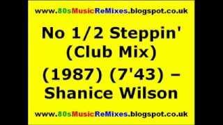 No 1/2 Steppin' (Club Mix) - Shanice Wilson | 80s Club Mixes | 80s Club Music | 80s Dance Music
