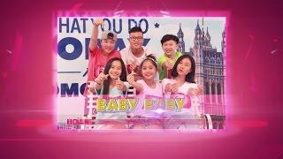 P336| TẬP 9 (CHUNG KẾT 2)| NHÓM 2: #BABYBABY