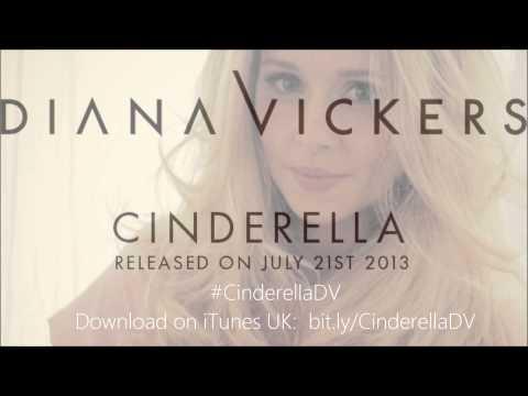 Diana Vickers - Cinderella (7th Heaven Club Edit)