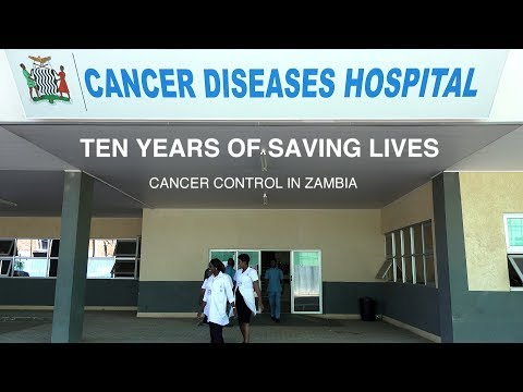 Ten Years of Saving Lives – Controlling Cancer in Zambia