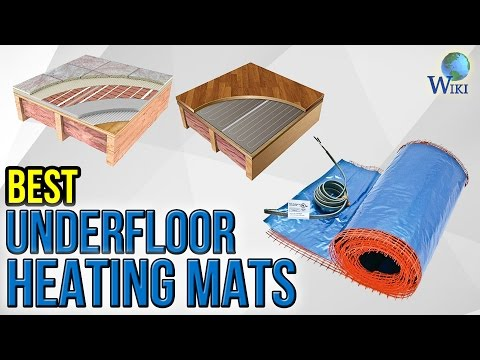 6 Best Underfloor Heating Mats 2017