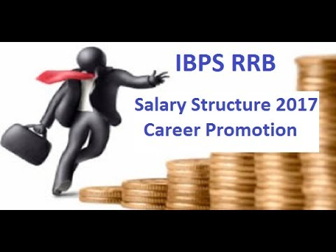 IBPS RRB Salary Structure 2017 | IBPS RRB Officers and Office Assistant in hand Salary
