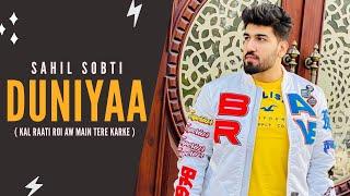 Duniyaa (Sahil Sobti) Mp3 Song Download