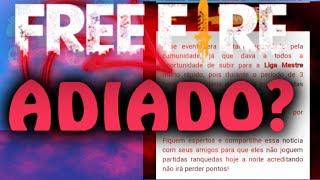 FREE FIRE- EVENTO FOI ADIADO? SAIBA!!