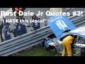 Best Dale Jr Quotes #3