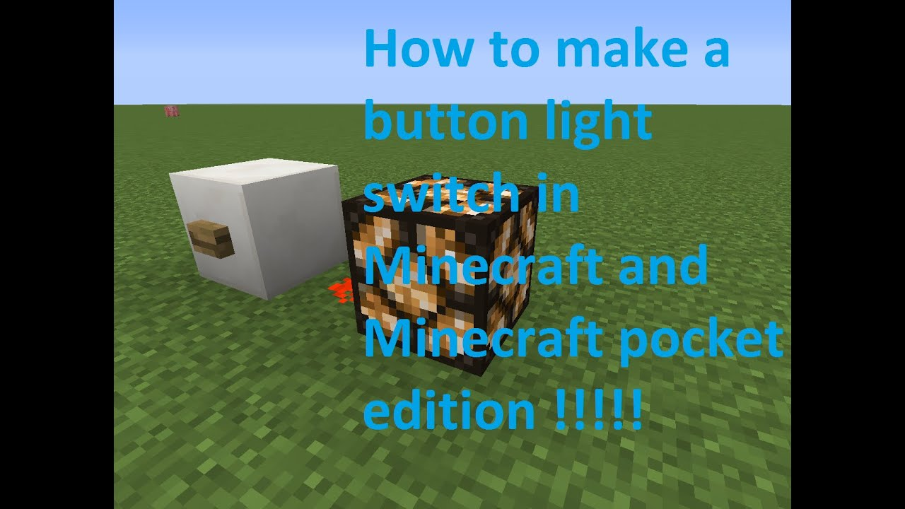 How To Make Button Light Switch In Minecraft Mcpe Youtube