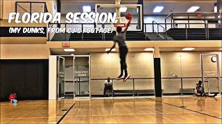 My Florida Session Dunks!!! (From Cj Champion's Footage) Video
