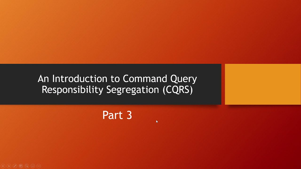 Introduction to Command Query Responsibility Segregation - Part 3