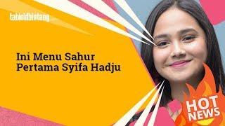 Download Video Ini Menu Sahur Pertama Syifa Hadju MP3 3GP MP4