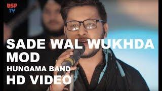 Sade Wal Mukhda Mod Punjabi Sufi Song Hungama The Band USP TV