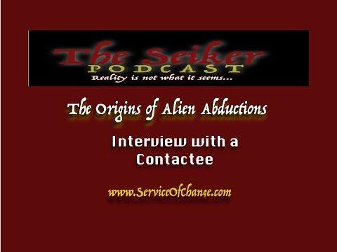 The Origin of Alien Abductions: Contactee Interview