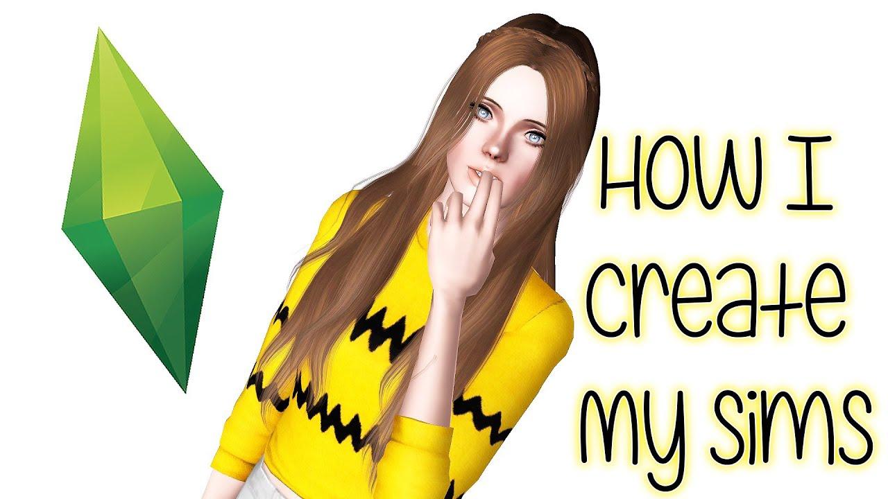 The Sims 3 Create A Sim: How I create my Sims - YouTube