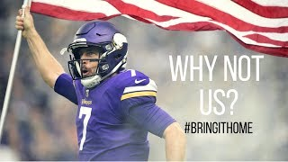 "Minnesota Vikings: ""Why Not Us?"" (Motivational Super Bowl Driven Mini-Movie) ᴴᴰ"