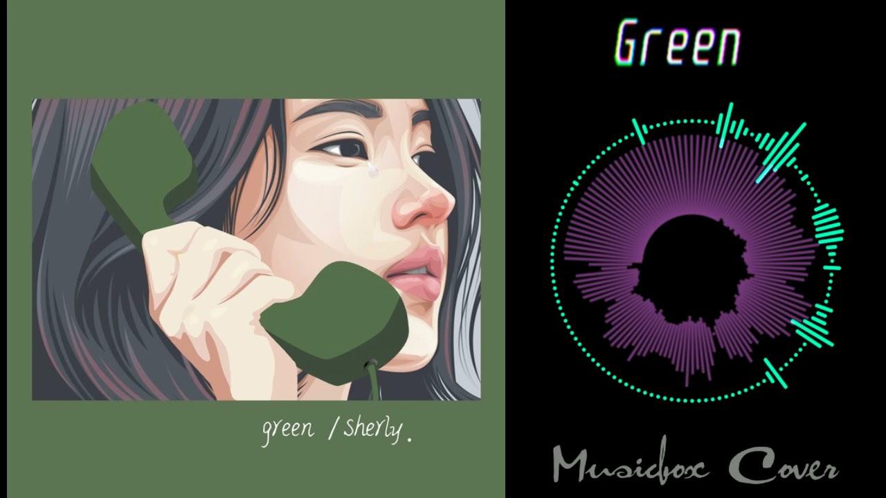 [Music box Cover] Chen Xuening - Green