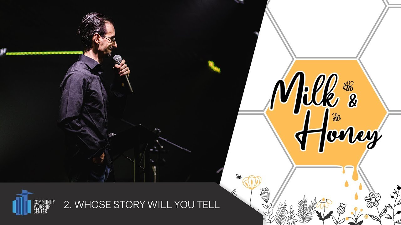 Whose Story Will You Tell | Milk & Honey | Jesse Ammon