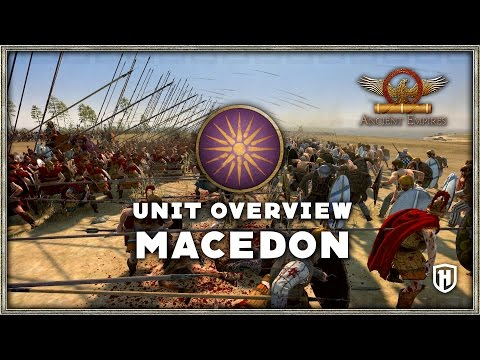 Faction Overview | Macedon - Ancient Empires Mod