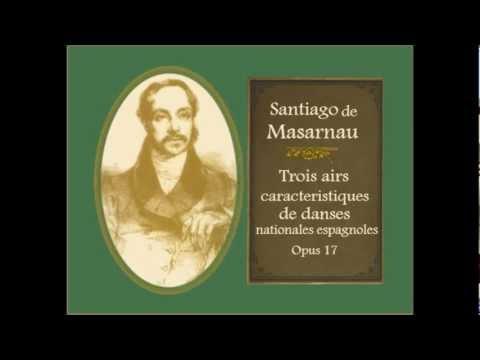 "Santiago de Masarnau: «Boleras» de ""Trois airs caracteristiques de danses nationales espagnoles"""
