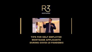 Mortgage Tips for Self Employed Applicants During Covid-19 Pandemic