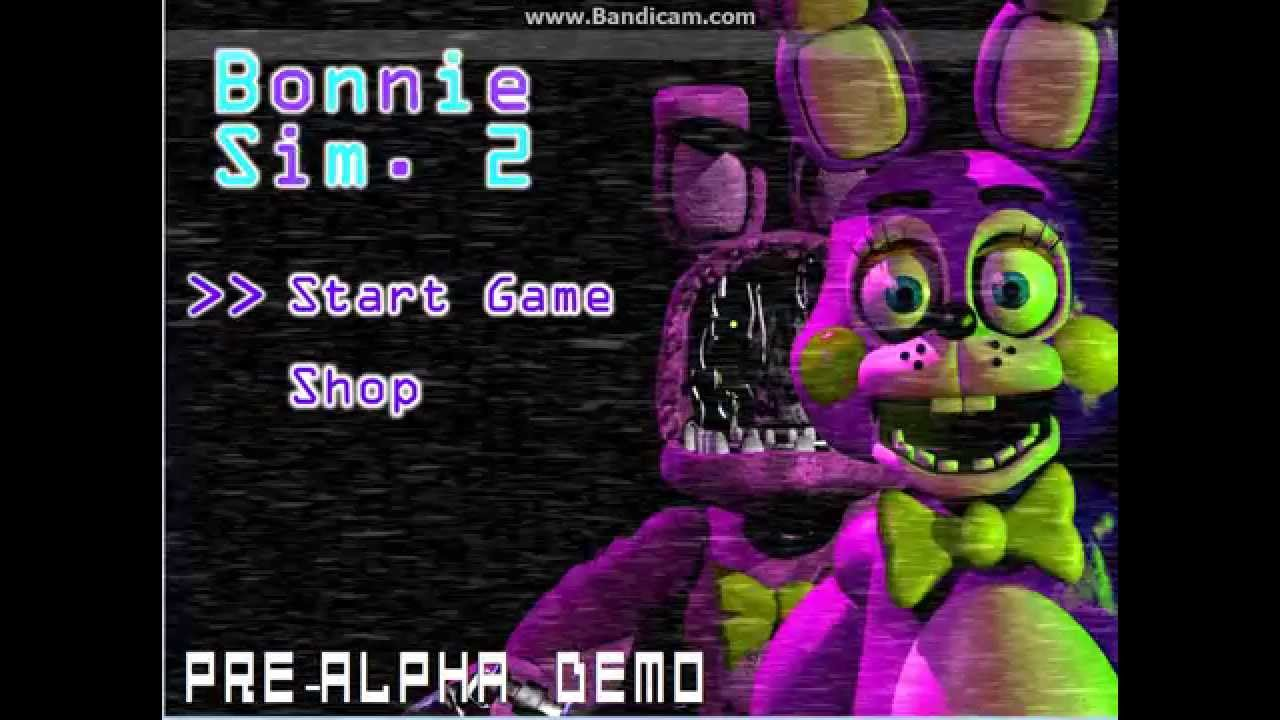 At lease this is easier bonnie simulator 2 alpha demo part 2 youtube