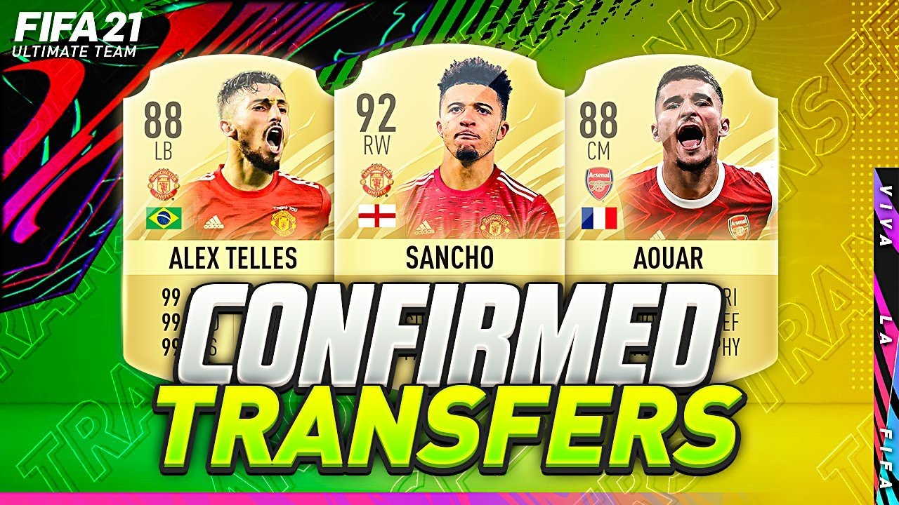 FIFA 21 | NEW CONFIRMED TRANSFERS 2020/2021 & RUMOURS??| w/ AOUAR, TELLES & ?100M SANCHO MAN