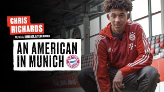 An American at Bayern | Chris Richards on Learning Fast With Arjen Robben and Robert Lewandowski