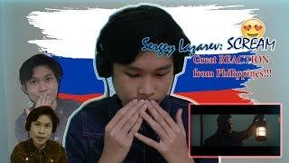 SERGEY LAZAREV- SCREAM: (Russia Eurovision 2019) Reaction from Philippines