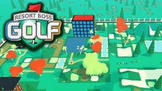 Only Idiots Would Play At My Golf Course - Resort Boss: Golf | Tycoon Management Game