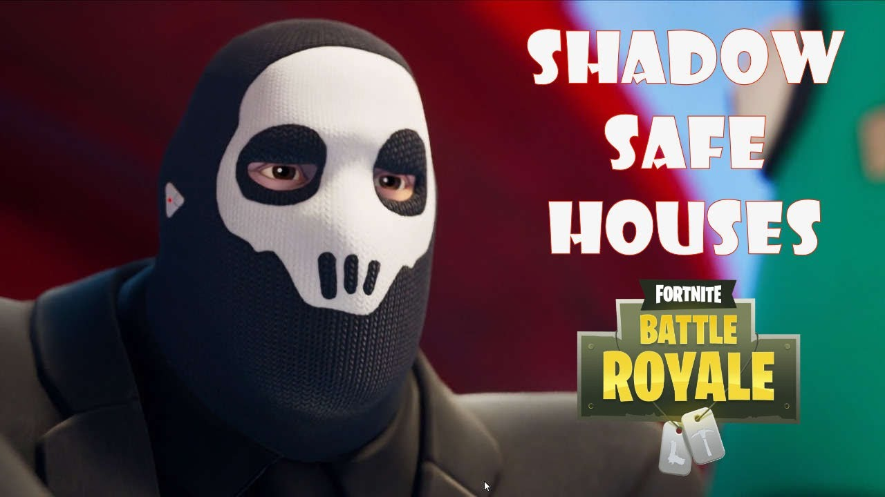 How To Find All Shadow Safe Houses - Fortnite - YouTube