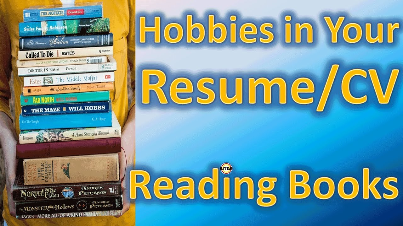 hobby in resumecv reading books by bitdr