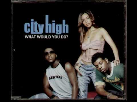 City High - What Would You Do  (remix)