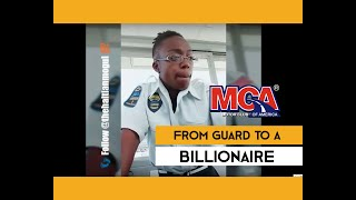From Security Guard to Billionaire | Why Join MCA!