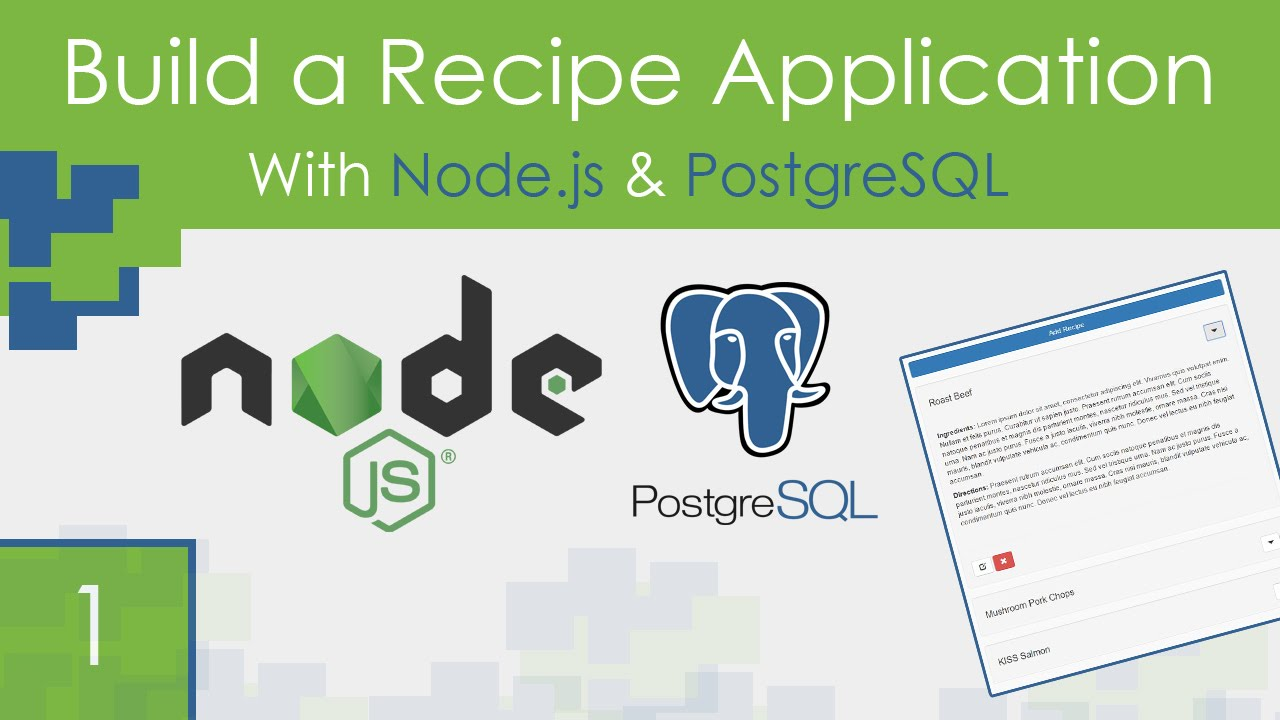 Recipe App Using Node js & PostgreSQL - Part 1
