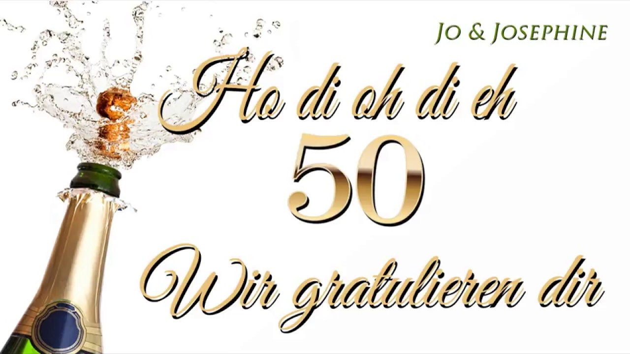 Geburtstagslied Wir Gratulieren Dir Gluckwunsche Zum 50