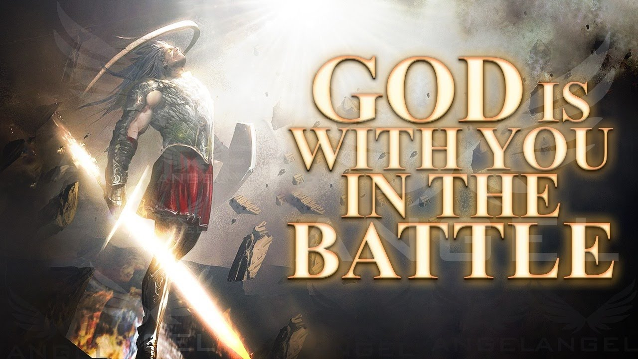 Fear Not God Is With You In The Battle ᴴᴰ